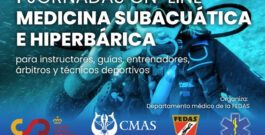 Federaciones de CMAS Zona América participarán en I Jornadas On-Line de Medicina Subacuática e Hiperbárica organizadas por FEDAS de España